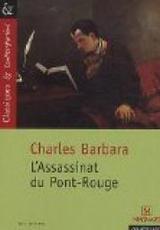 """Afficher """"L'assassinat du Pont Rouge"""""""